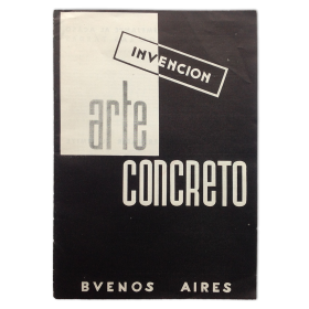 Revista Arte Concreto Invención.  No. 1 - Agosto de 1946 - Buenos Aires