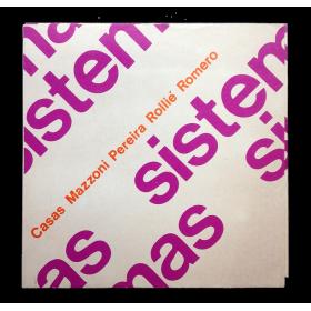 Sistemas - Centro de Experimentación Visual: Casas Mazzoni Pereira Rollié Romero. El Galpón, Santa Fe, 26 set.-8 de oct. 1970