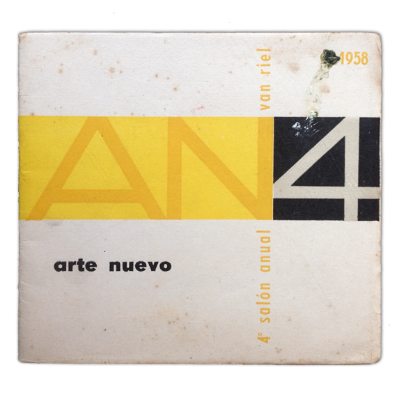 AN4 - 4º Salón Anual - Arte Nuevo. Galería Van Riel, [Buenos Aires], 17 al 29 de noviembre 1958