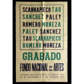 Grabado Fondo Nacional de las Artes. Galería Rioboo Nueva, [Buenos Aires], 26 de noviembre al 7 de diciembre 1965