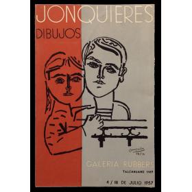 Jonquières - Dibujos. Galería Rubbers, [Buenos Aires], 4 -18 de Julio 1957