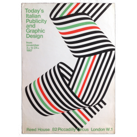 Today's Italian Publicity and Graphic Design. Reed Huose, London, from november 3rd to 24 th 1967