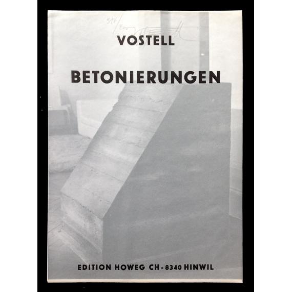 Vostell. Betonierungen