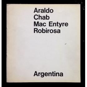 Araldo, Chab, Mac Entyre, Robirosa. Galería Kromos, Buenos Aires