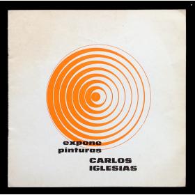 Expone pinturas Carlos Iglesias. Centro Comercial e Industrial, Chivilcoy, Buenos Aires, 23 de noviembre - 7 de diciembre, 1974