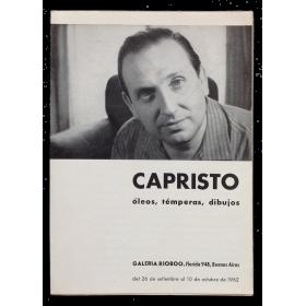 CAPRISTO. Óleos, témperas, dibujos. Galería Rioboo, Buenos Aires, del 26 de setiembre al 10 de octubre de 1962