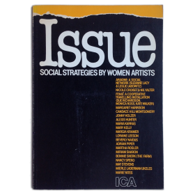Issue: Social strategies by women artists. An exhibition selected by Lucy R. Lippard. ICA, London, 14 November-21 Decembre 1980