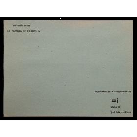 Variación sobre la familia de Carlos IV. Exposición por Correspondencia. Zaj, otoño 66. José Luis Castillejo