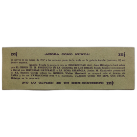 Zaj ¡ahora como nunca! Zaj - ¡No lo olvide! ¡Es un mini-concierto zaj!. Galería Kreisler, [Madrid], 16 de marzo de 1967