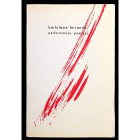 Bartolomé Ferrando - Performances poéticas