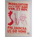 Mobilisation pour le Viet-nam, ven. 22 nov. - FNL vaincra, US go home. Atelier populaire ex·Beaux Arts