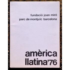 Amèrica Llatina'76. Fundació Joan Miró