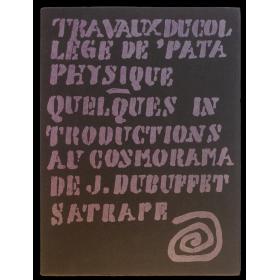 Quelques introductions au Cosmorama de Jean Dubuffet Satrape