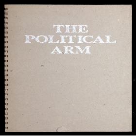The political arm. John Weber Gallery, New York, February 1991