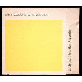 Arte Concreto-Invención. Sociedad Hebraica Argentina, Buenos Aires, del 19 de agosto al 9 septiembre, [1970]
