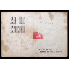 28 de Enero. Dibujos de José Venturelli - Textos de Pablo Neruda