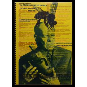 La Sensorialidad Excéntrica de Raoul Hausmann 1968-69
