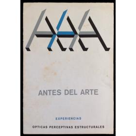 Antes del arte. Experiencias ópticas perceptivas estructurales. Galería de Arte Eurocasa, Madrid, oct. 1968