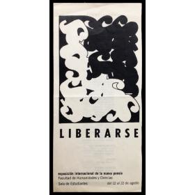 Liberarse. Exposición internacional de la nueva poesía