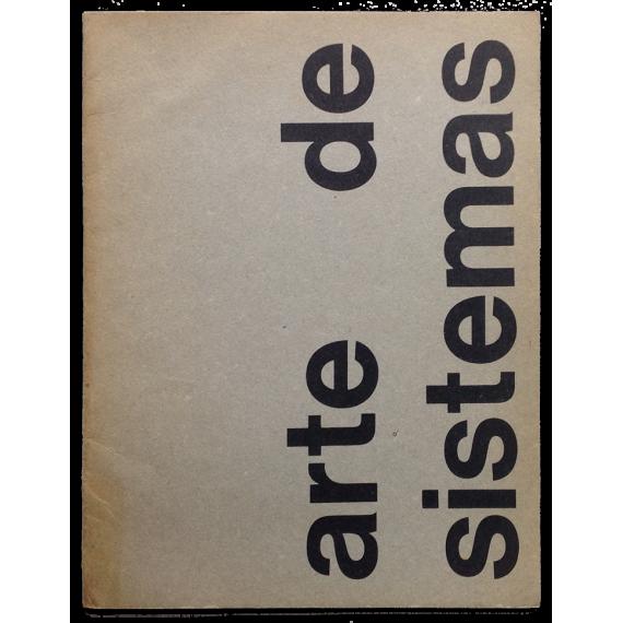 Arte de Sistemas. CAyC Centro de Arte y Comunicación, Buenos Aires, Julio 1971