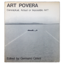 Art povera. Conceptual, Actual or Impossible Art?