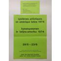 Kunstsystemen in Latijns-Amerika 1974, van 25 april tot en met 19 mei 1974