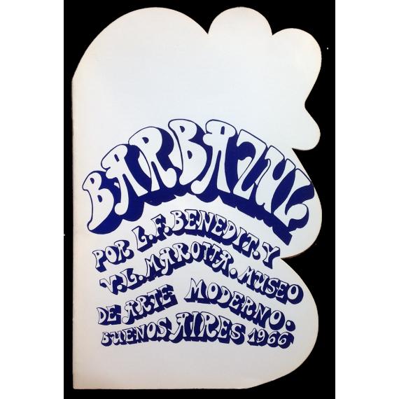Barbazul, por L. F. Benedit y V. L. Marotta. Museo de Arte Moderno, Buenos Aires, 20 de septiembre al 15 de octubre de 1966