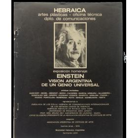 Exposición homenaje: Einstein, visión argentina de un genio universal. Sociedad Hebraica Argentina, Buenos Aires 1979