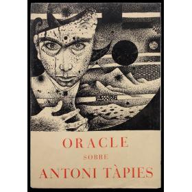 Oracle sobre Antoni Tàpies. [Barcelona], Dau al Set, novembre del 1950