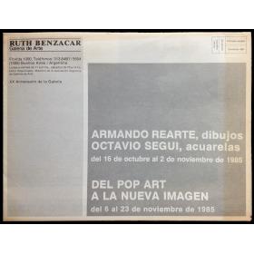 Armando Rearte, dibujos - Octavio Seguí, acuarelas. Ruth Benzacar Galería de Arte, Buenos Aires, octubre-noviembre 1985
