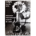 CAyC février 1975 - Rencontre Internationale Ouverte de Vidéo. Espace Pierre Cardin, Paris
