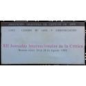 XII Jornadas Internacionales de la Crítica, Buenos Aires, 24 al 28 de Agosto 1992