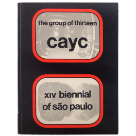 The Group of the Thirteen at the XIV Bienal de Sao Paulo, october - december 1977