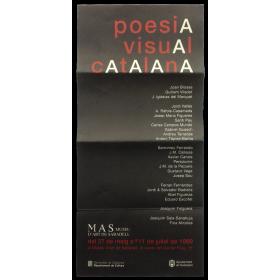 Poesia Visual Catalana. MAS Museu d'Art de Sabadell, del 27 de maig a 11 de juliol de 1999