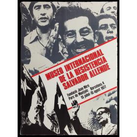 Museo Internacional de la Resistencia Salvador Allende. Fundació Joan Miró, Barcelona, 15 juliol - 15 agost 1977