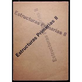 Estructuras Primarias II. Sociedad Hebraica Argentina, Buenos Aires, 27 de septiembre al 21 de octubre de 1967