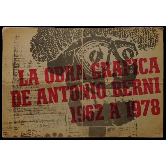 La obra gráfica de Antonio Berni, 1962 a 1978. [Fundación San Telmo, Buenos Aires, 14 de mayo al 14 de junio de 1980]