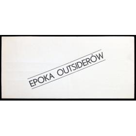 Jerzy Ludwinski - Epoka Ousiderów (The Age of Outsiders). Galeria Akumulatory 2, Poznan, XI-1979