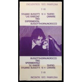 """Sylvano Bussotti. """"Las rarezas"""". Trío experimental Bussottihornungrocco. Encuentros Pamplona, Teatro Gayarre, 3 VII, 1972"""