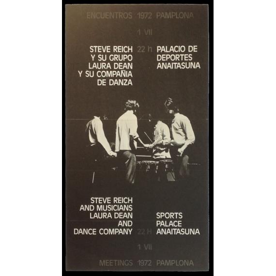 Steve Reich y su grupo - Laura Dean y su compañía de danza. Encuentros Pamplona, Palacio de Deportes Anaitasuna, 1 VII, 1972