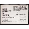 Esto también es Uropa - Marcia Schvartz, Pinturas. Artemúltiple, Buenos Aires, del 2 al 27 de junio, 1981