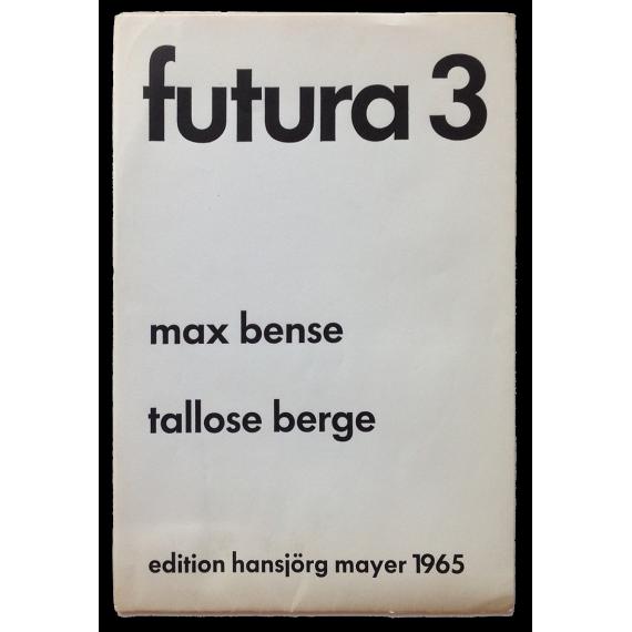 Futura 3. Max Bense: Tallose berge