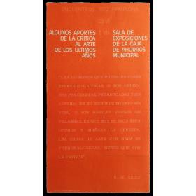 Algunos aportes de la crítica al arte de los últimos años. Encuentros Pamplona, 29 VI - 3 VII, 1972