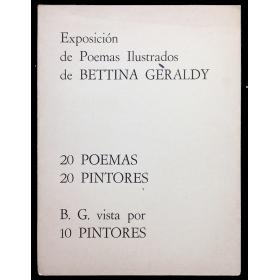 Exposición de Poemas Ilustrados de Bettina Gèraldy - 20 poemas, 20 pintores. B. G. vista por 10 pintores