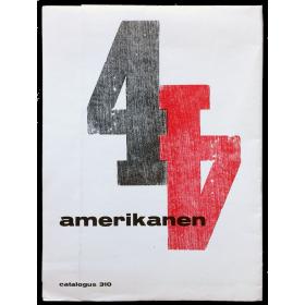 4 Amerikanen - Jasper Johns, Alfred Lesley, Rauschenberg, Stankiewicz. Stedelijk Museum catalogus 310, Amsterdam, juni 1962