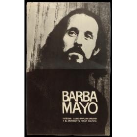 Barba Mayo. Integra: Canto Popular Urbano y el Movimiento Nueva Cultura