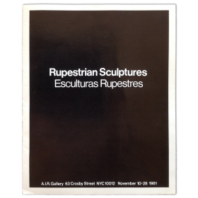 Ana Mendieta - Rupestrian Sculptures. Esculturas Rupestres. A.I.R. Gallery, New York, November 1981