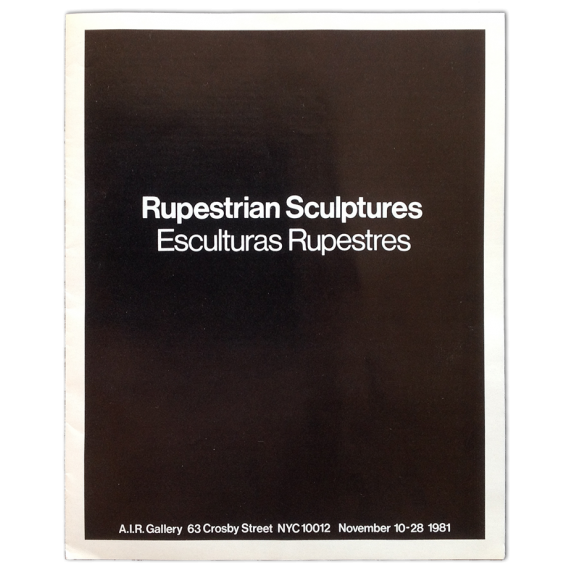 Ana Mendieta - Rupestrian Sculptures. Esculturas Rupestres. A.I.R. Gallery, New York, November 1981