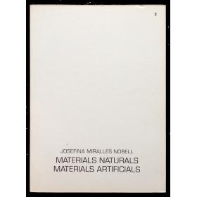 Materials naturals, materials artificials