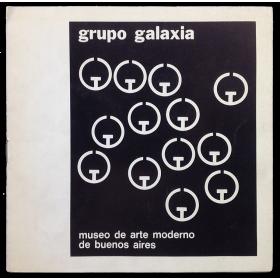 Grupo Galaxia. Museo de Arte Moderno de Buenos Aires, del 6 al 31 de agosto de 1974